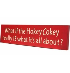 What if the Hokey Cokey really IS what it's all about? Vintage wall sign