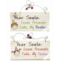 Dear Santa, Leave Presents.. Take My Brother / Sister. Very popular item!