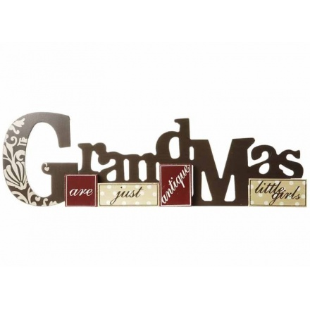 Wooden patchwork sign reading 'Grandmas are just antique little girls' L38cm