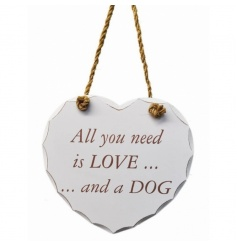 All you need is love....and a dog wooden heart sign