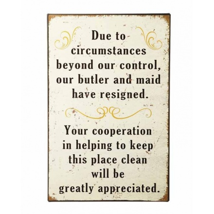 Due to Circumstances...Sign