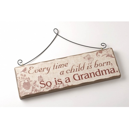 Child is Born So is a Grandma Sign