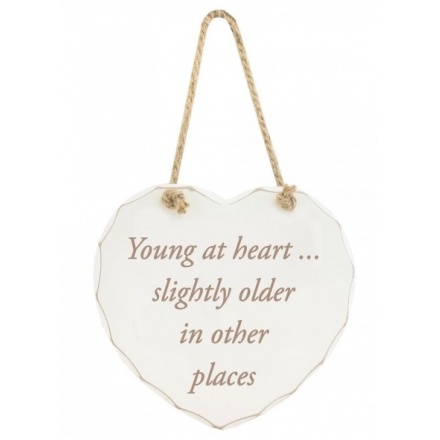 Young At Heart Plaque