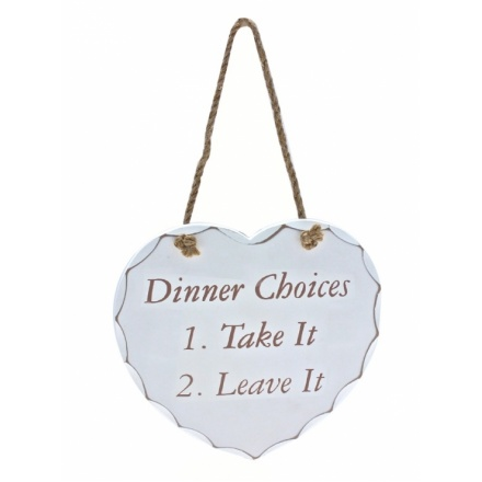 Dinner Choices Wooden Heart Plaque