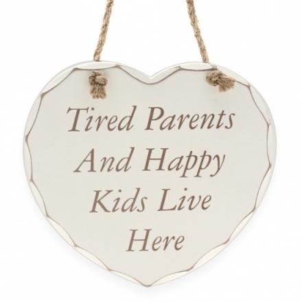 Tired Parents Happy Kid - Plaque