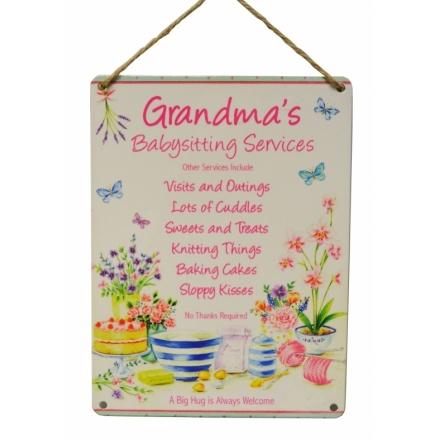 Grandmas Babysitting Metal Sign