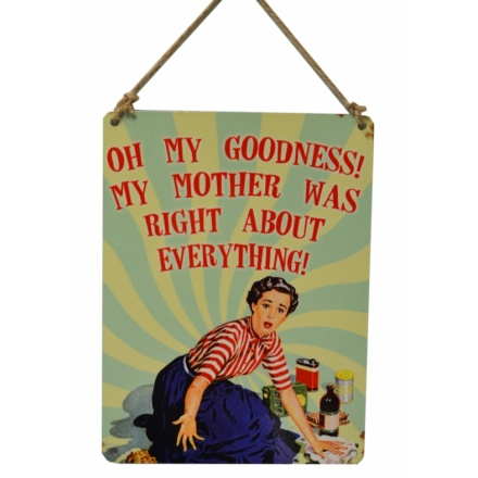 Oh My Goodness Vintage Metal Sign