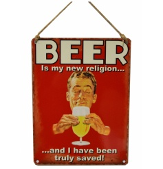 Humorous retro metal sign with beer text and image.
