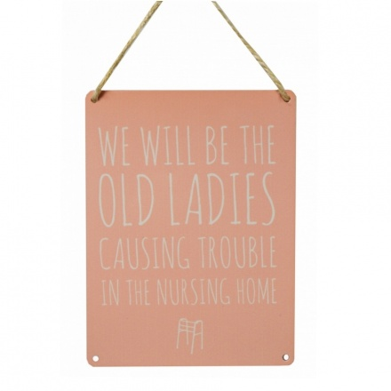 Old Ladies Vintage Metal Sign
