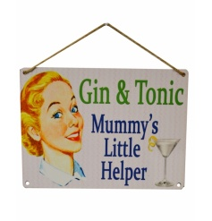 Gin & Tonic - Mummy's Little Helper. Humorous vintage metal sign with jute rope to hang.