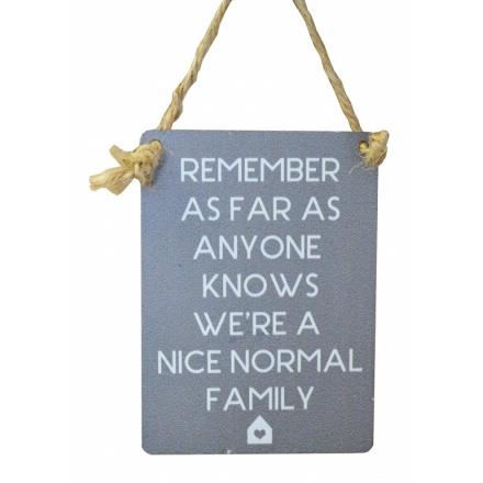 Nice Normal Family Mini Grey Metal Sign
