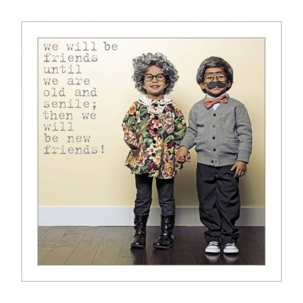 We Will Be Friends Greeting Card