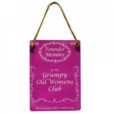 Grumpy Old Women Mini Dangler Metal Sign