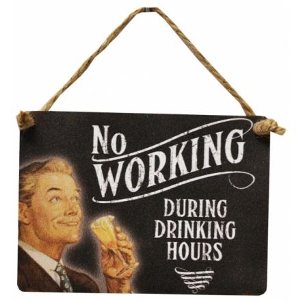 No Working Mini Metal Dangler Sign