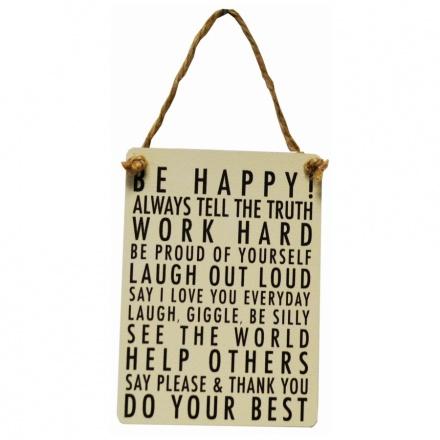 Be Happy! Mini Metal Dangler Sign