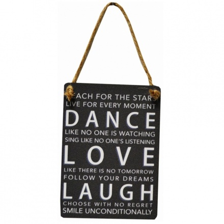 Dance Love Laugh Mini Metal Dangler Sign