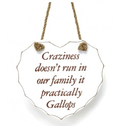Heart wooden plaque with humorous script from the popular sentiment heart collection