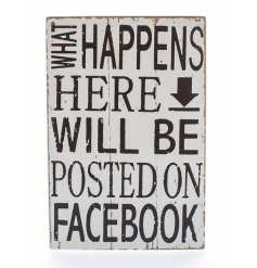 Chic wooden sign with humorous Facebook script and a distressed and worn finish