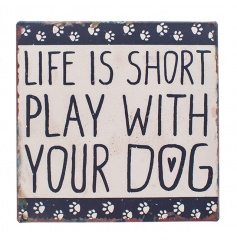 Life is short plaque by Heaven Sends with magnetic back