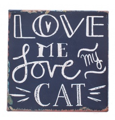 Popular cat quote on a magnetic rustic plaque