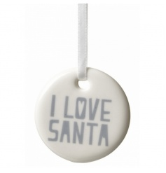 A chic silver and white hanging 'I Love Santa' decoration