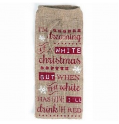A rustic hessian bottle bag with a humorous festive wine slogan.