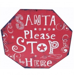 Metal Stop sign design plaque in an eye catching red colour with Santa quote