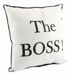 Fabric cushion with humorous The Boss text