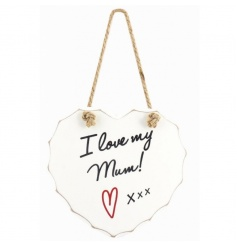 Hanging white heart plaque with popular Mum text