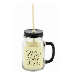 A wonderful occasion mason jar with Mrs Always Right Script.