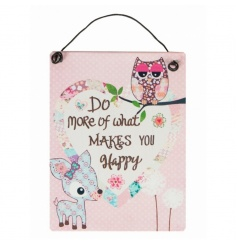 A stylish and cute mini sign reading 'Do More Of What Makes You Happy'.