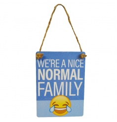 Exclusive mini dangler emoticon sign reading We're A Nice Normal Family