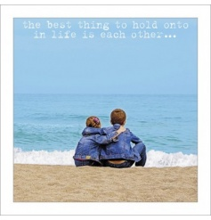 Hold Onto Each Other - Greeting Card