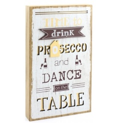 3D wooden wall plaque with popular Prosecco quote