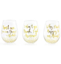 An assortment of 3 chic stemless glasses with humorous drinking slogans in gold.