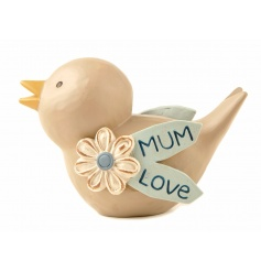 A beautiful bird ornament with flower and mum love slogan. A great gift item for many occasions.