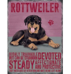 A sweet metal sign portraying the lovely traits of a Rottweiler