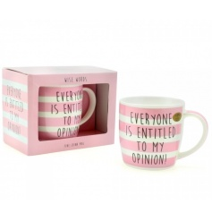 Pink striped mug with slogan. Other designs are also available