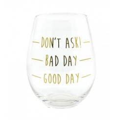 Fill your glass depending on what sort of day you've had! A fabulous stemless glass.