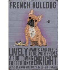 quirky metal sign with an informative display of what traits a french bulldog has.