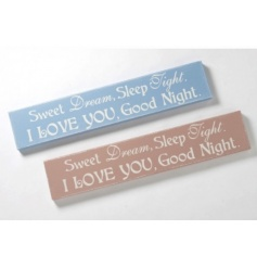 """A Blue wooden long plaque with the ever so popular """"Sweet Dreams"""" Quote."""