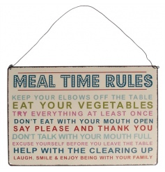 A colourful Meal Time Rules metal sign. A great gift item and home accessory for families.