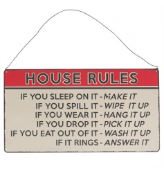 A stylish metal sign with house rules. A must have for the family home.